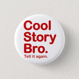 Cool story Bro。 ボタン 缶バッジ