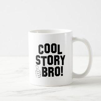 Cool story Bro! 親指を使って コーヒーマグカップ