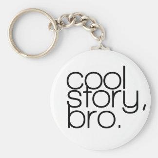 """cool story、bro"" Keychain キーホルダー"