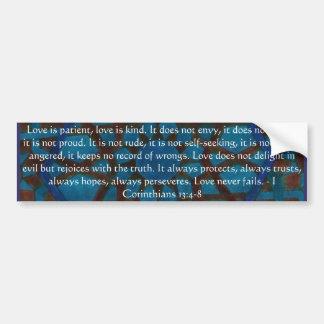 Corinthiansの13:4 -愛についての8冊の聖書の詩 バンパーステッカー