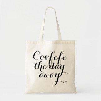 Covfefe日の遠くにな|おもしろいな女性のtotebag トートバッグ