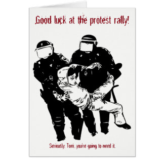 Custom Good Luck at the Protest Card カード