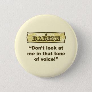 Dadism -その口調の私を見ないで下さい! 5.7cm 丸型バッジ
