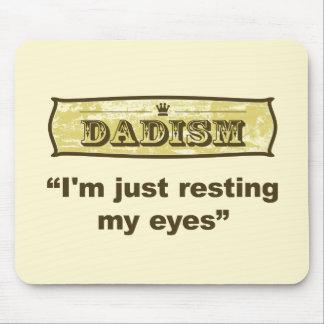 Dadism -私はちょうど私の目を休ませています マウスパッド