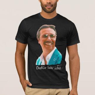 Dafürのlebのich Tシャツ