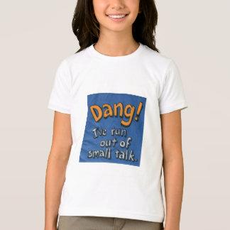 Dang! Tシャツ