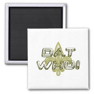 [DAT WHO! ニュー・オーリンズの] 3D (紋章の)フラ・ダ・リの磁石 マグネット