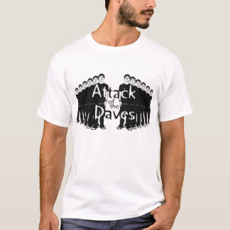Davesの攻撃 Tシャツ
