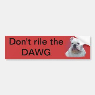 DAWGをいら立たせないで下さい バンパーステッカー