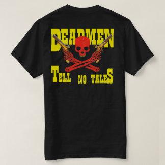 DEADMENは物語のスカル及び交差させたピストルを告げません Tシャツ