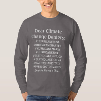 Dear Climate Change Deniers Shirt Tシャツ