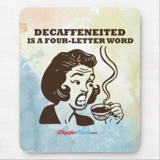 Decafは4手紙の単語です マウスパッド