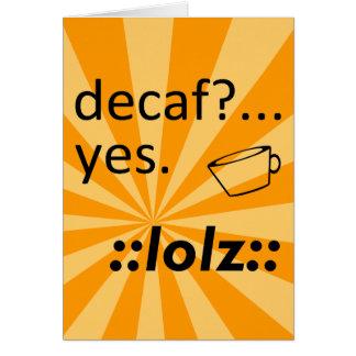 Decaf LOLZ カード