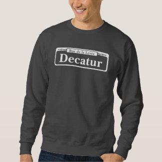 Decatur St.のニュー・オーリンズの道路標識 スウェットシャツ