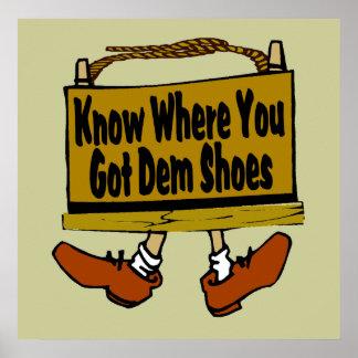 Demの靴をどこに得たか知って下さい ポスター