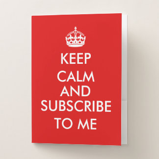 Design You Own Keep Calm and Subscribe to Me ポケットフォルダー