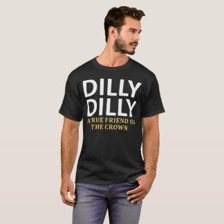 DillyのDilly王冠の真の友達 Tシャツ