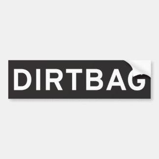Dirtbag バンパーステッカー