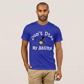 Dissは私の能力! Tシャツ