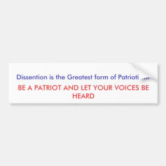 Dissentionは愛国心の最も素晴らしい型枠です! … バンパーステッカー
