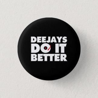 DJそれは黒いボタンの白のロゴをよくします 缶バッジ