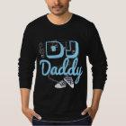 DJのお父さんのヒップホップのベビーシャワーのワイシャツ Tシャツ