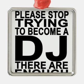DJの女性のTシャツになることを試みることを止めて下さい メタルオーナメント