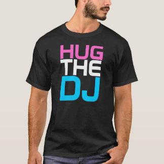 DJのTシャツを抱き締めて下さい Tシャツ