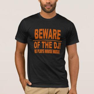 DJ 2Aの用心して下さい Tシャツ