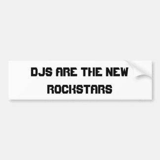 DJsは新しいロックスターのバンパーステッカーです バンパーステッカー