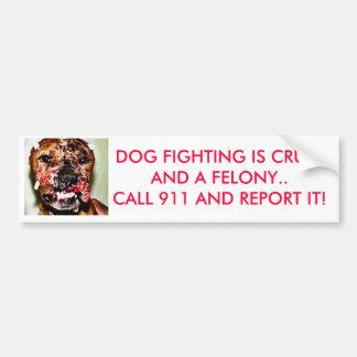 dogfightingrev、犬の戦いはFELO CRUELAND…です バンパーステッカー