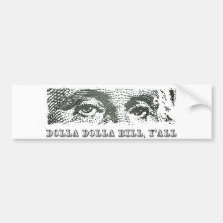 Dolla DollaビルYallジョージ・ワシントンのドル月曜日 バンパーステッカー