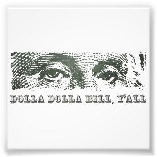 Dolla DollaビルYallジョージ・ワシントンのドル月曜日 フォトプリント