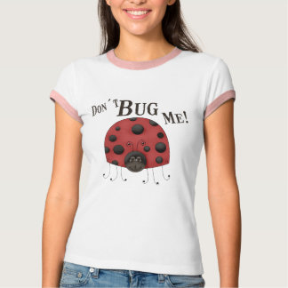 Don´tは私を煩わせます Tシャツ