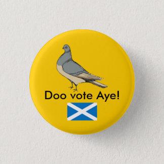 Dooの投票賛成スコットランドハトPinback 3.2cm 丸型バッジ