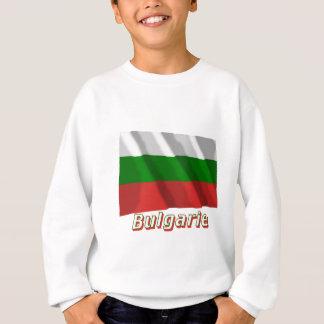 Drapeau Bulgarie avec le nom enのfrançais スウェットシャツ