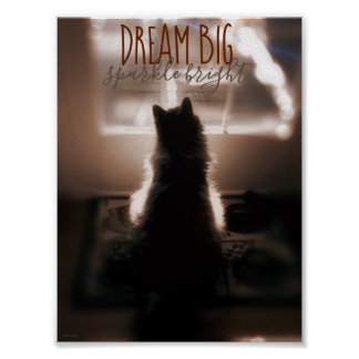 Dream Big Sparkle Bright Small Spaces Poster ポスター