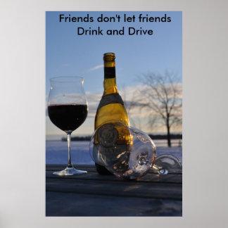 DSC_0034コピー、友人は友人が…飲むことを可能にしません ポスター