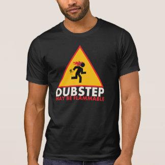 Dubstepは可燃性のワイシャツであるかもしれません Tシャツ