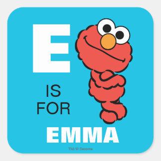 Eは|があなたの名前を加えるElmoのためです スクエアシール