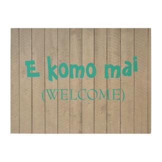 E Komo Maiの(歓迎された)木製の印 ウッドウォールアート