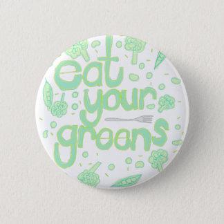 eat your greens 5.7cm 丸型バッジ