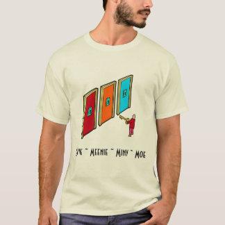 Eenie、Meenie、Miny、Moe Tシャツ