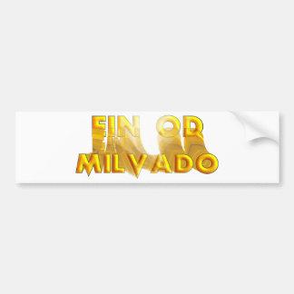 Ein Od Milvado バンパーステッカー
