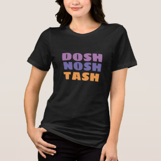 english slangs dosh nosh tash shirt design tシャツ