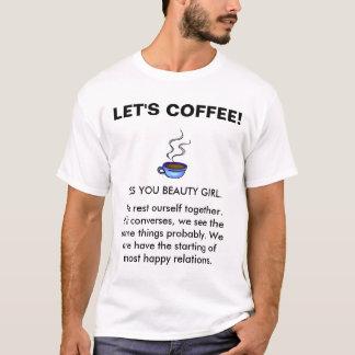 ENGRISH: コーヒーは! Tシャツ