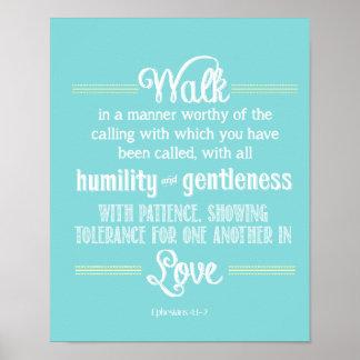 Ephesian 4:1 - 2つはある意味では価値がある歩きます ポスター