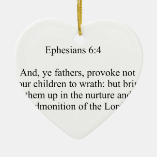 Ephesiansの6:4 セラミックオーナメント