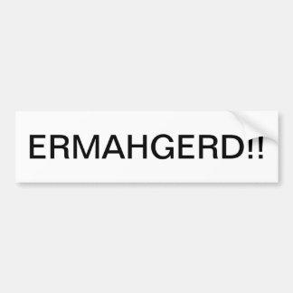 ERMAHGERDのバンパーステッカー バンパーステッカー