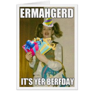 ERMAHGERDのバースデー・カード カード